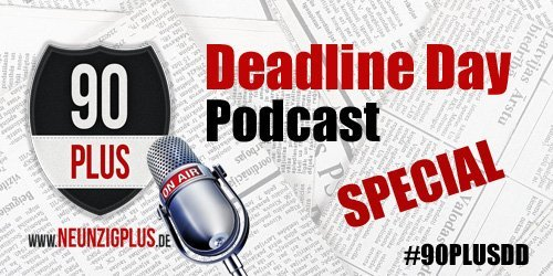 90PLUS On Air: Deadline Day Special!