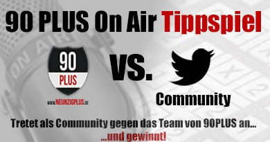 90PLUS On Air Community Tippspiel – Runde 1